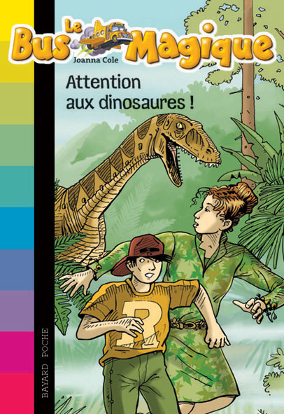 Le bus magique - Attention aux dinosaures