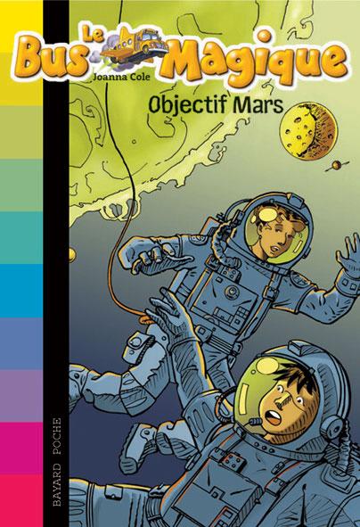 Le bus magique - Objectif Mars